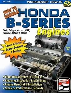 How To Rebuild Honda B