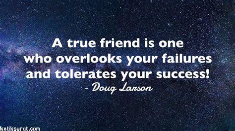 quotes bahasa inggris  friendship  artinya