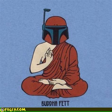 Buddha Memes - buddha fett random pictures