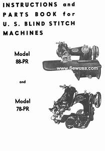 Us Blindstitch 78 88 Instructions And Parts Manual Pdf
