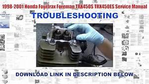 1998-2001 Honda Fourtrax Foreman Trx450s  Trx450es Factory Service Manual