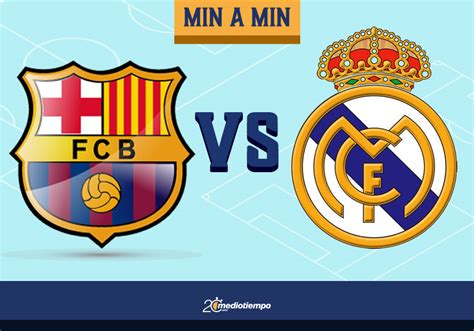Real Madrid Vs Barcelona En Vivo Hoy - Barcelona vs Real ...