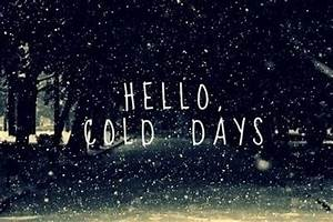 Hello Cold Days Pictures, Photos, and Images for Facebook ...