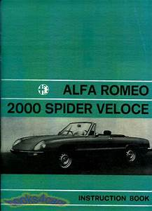 Alfa Romeo Spider Owners Manual Handbook Guide Book Veloce 2000 1972
