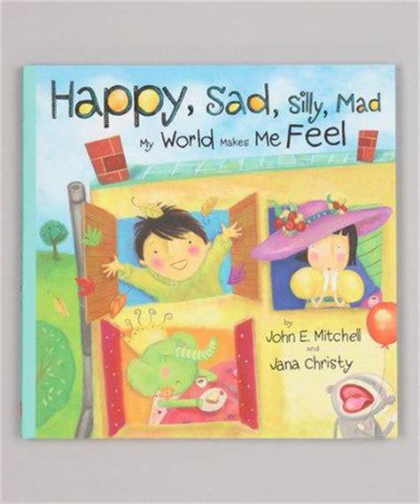 bradley s books happy sad silly mad my world makes me 240 | 232e77efa5708cf7df38ce7b38d86133