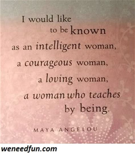 maya angelou quotes about a wo...