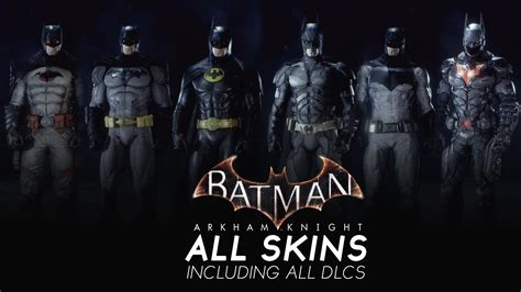 Batman And Robin Wallpaper Batman Arkham Knight All Skins With Dlcs Showcase Including Robin Nightwing Catwoman Skin