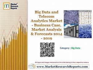 Big Data and Telecom Analytics Market - Business Case ...