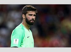 Transfer news Chelsea and Real Madrid receive Alisson