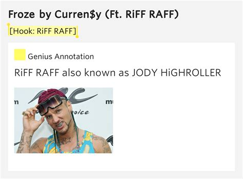 [Hook: RiFF RAFF] - Froze by Curren$y