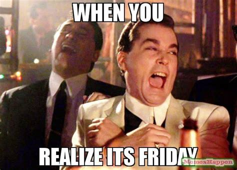 Its Friday Meme Funny - the 25 best its friday meme ideas on pinterest happy friday meme funny happy friday meme and