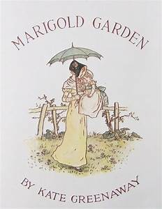 "Kate Greenaway (1846-1901) — ""Marigold Garden"" title page ..."