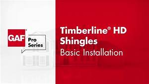 How To Install Timberline Hd Shingles