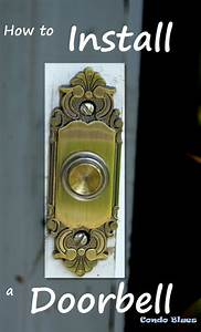 How To Install A New Doorbell Chime And Button
