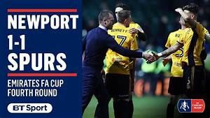 Emirates FA Cup Highlights: Newport County 1-1 Tottenham ...