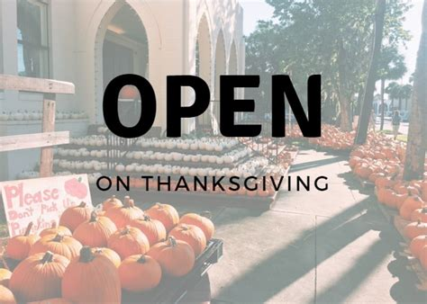 open  thanksgiving   st augustine florida