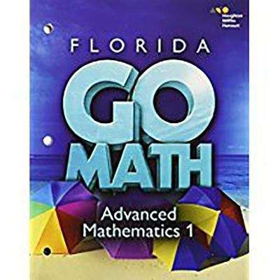 Florida Go Math Advanced Mathematics 1 Bookshare