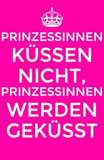 spruch prinzessin spr 252 che true words and