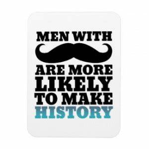 Funny Mustache ... Manly Moustache Quotes