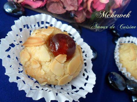 gateau amour de cuisine mchewek aux amandes gateau algerien amour de cuisine