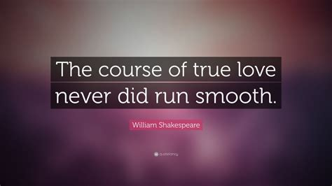 william shakespeare quote    true love   run smooth  wallpapers