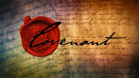 The Bible Covenants