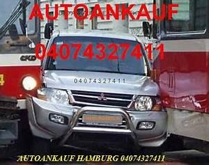 Ebay Kleinanzeigen Autos Hamburg : unfallauto ankauf auch defektes auto mit motor getriebeschaden kupplunschaden in hamburg kfz ~ Markanthonyermac.com Haus und Dekorationen