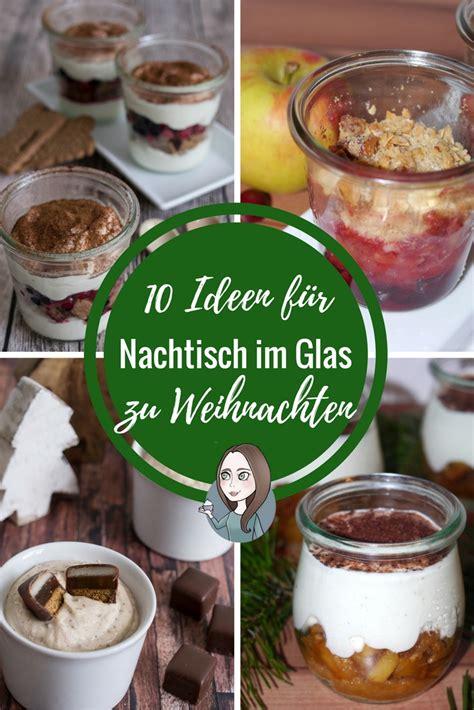 ideen fuer nachtisch im glas zu weihnachten makeitsweetde