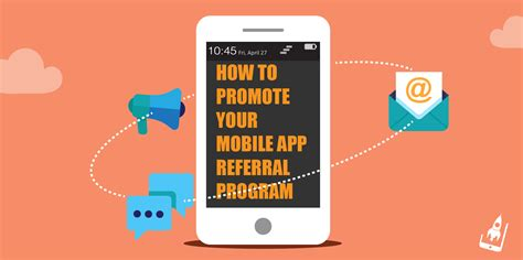 mobile promotion how to promote your mobile app referral program app virality