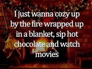 Cozy Winter Nig... Warm Cozy Christmas Quotes