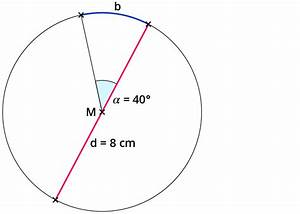 Widerstand Eines Drahtes Berechnen : berechnen von kreisausschnitt und kreisbogen ~ Themetempest.com Abrechnung