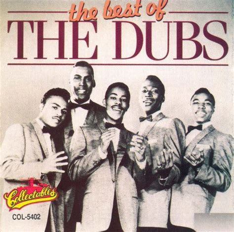 Best Of The Dubs  The Dubs  Songs, Reviews, Credits