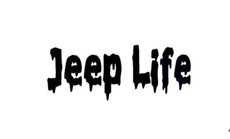 jeep life logo 17 best images about jeep stickers on pinterest vinyls