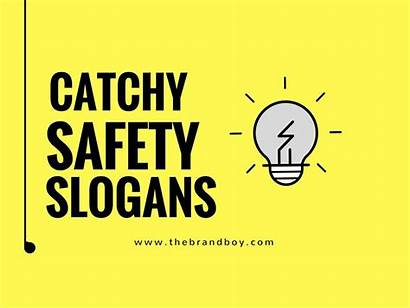 Slogans Safety Catchy Workplace Slogan Funny Quotes