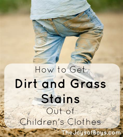 how to get stains out how to get dirt and grass stains out of children s clothing