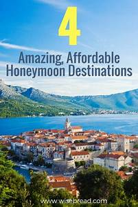 4 amazing affordable honeymoon destinations With top affordable honeymoon destinations