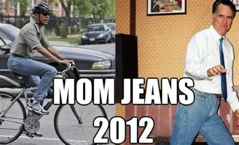 Mom Jeans Meme - the 2012 elections have already been decided updated the adventures of accordion guy in the