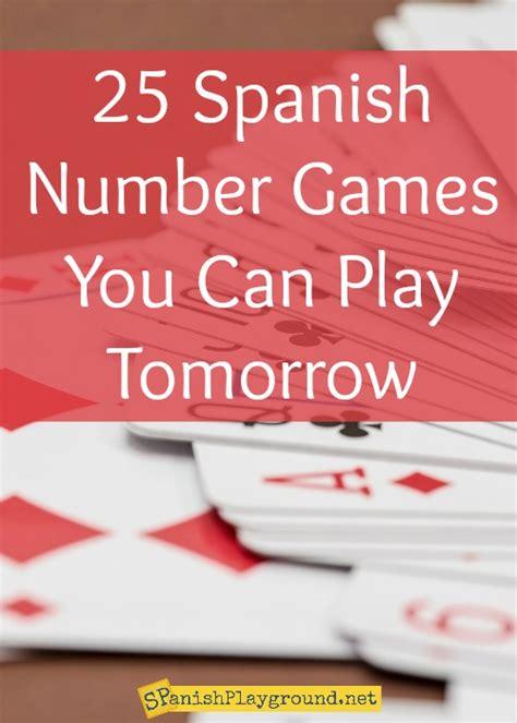 spanish number games   play tomorrow spanish