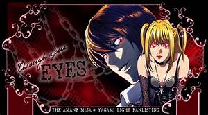 Through your E Y E S ♥ The Amane Misa & Yagami Light ...