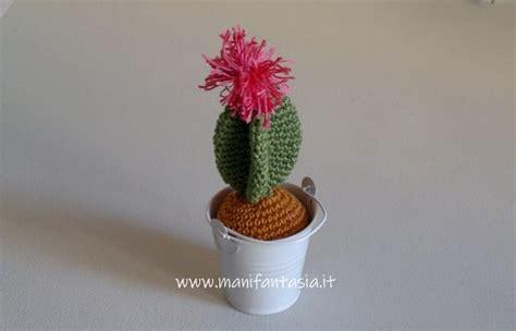 fiore uncinetto spiegazioni cactus uncinetto con fiore tutorial spiegazioni manifantasia