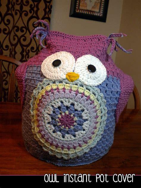 owl instant pot cover crochet pattern  luulla