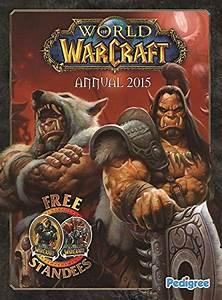 World Of Warcraft  Annual 2015 - Wowpedia