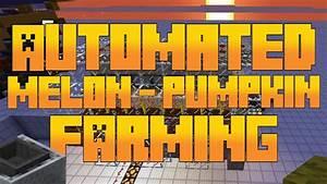 Automated Efficient Melon/Pumpkin Farm [Minecraft Tutorial ...