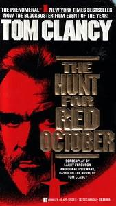 The Hunt For Red October (Jack Ryan, #3) by Tom Clancy