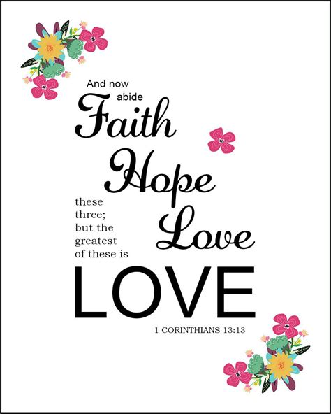 When it seems hopeless, god's messages about our future hope can deeply encourage us. 1 Corinthians 13:13 - Faith Hope and Love- Free Bible Art Downloads - Bible Verses To Go