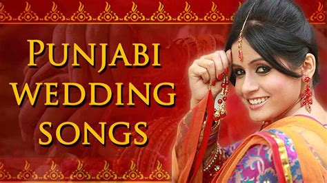 Punjabi Wedding Songs Collection