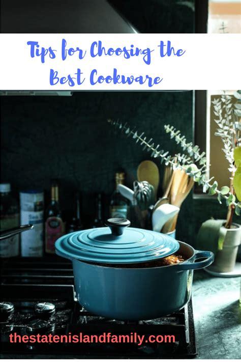 tips  choosing   cookware