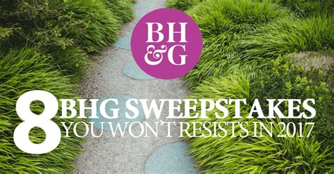 bhg sweepstakes 8 bhg sweepstakes you won t resists in 2017