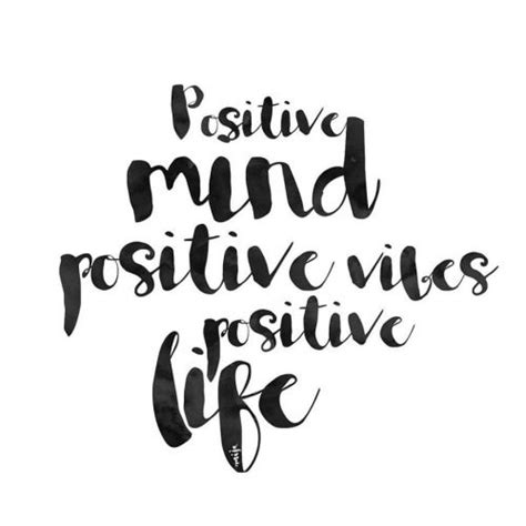positive mind positive vibes positive life leadership
