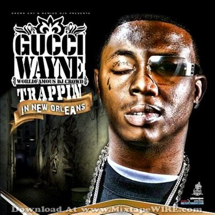 gucci mixtape mane wayne orleans lil trappin boy soulja trap covers mixtapetorrent